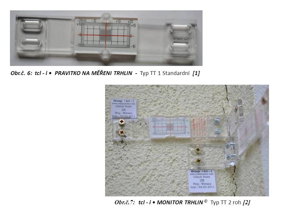 Obr.č. 6: tcl - i • PRAVITKO NA MĚŘENI TRHLIN - Typ TT 1 Standardní [1]